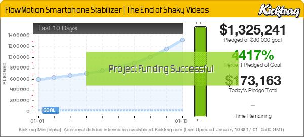 FlowMotion Smartphone Stabilizer   The End of Shaky Videos -- Kicktraq Mini